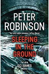 Sleeping in the Ground: DCI Banks 24 Kindle Edition