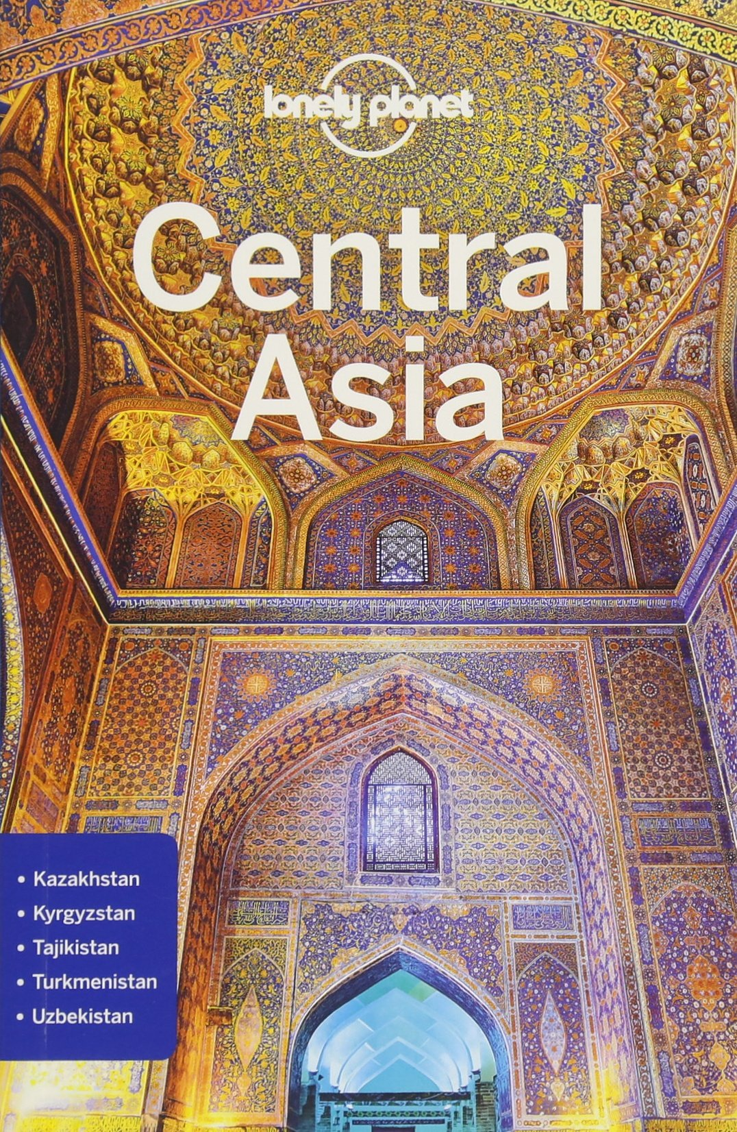 Lonely Planet Central Asia (Travel Guide): Lonely Planet, Stephen ...