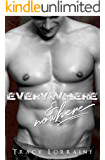 Everywhere & Nowhere: A Military Romance (Never Forget Book 3)