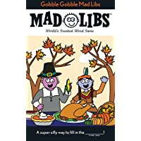 Gobble Gobble Mad Libs: World's Greatest Word Game