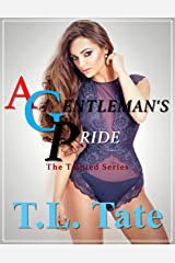 A Gentleman's Pride: The Tainted Series Kindle Edition