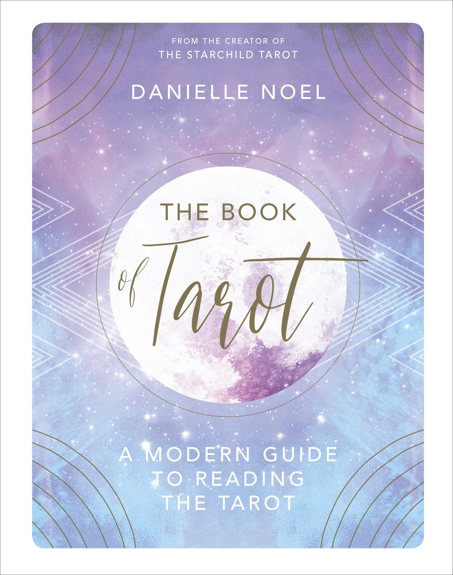 The Book of Tarot: A Modern Guide to Reading the Tarot