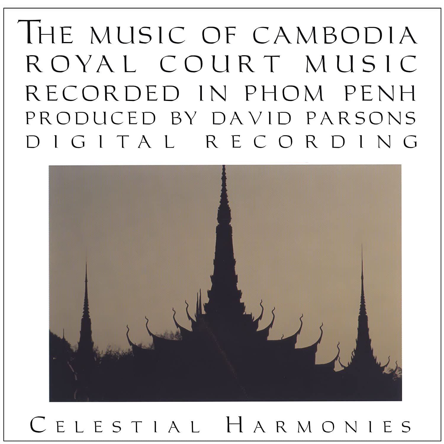 The Music of Cambodia, Volume 2: Royal Court Music