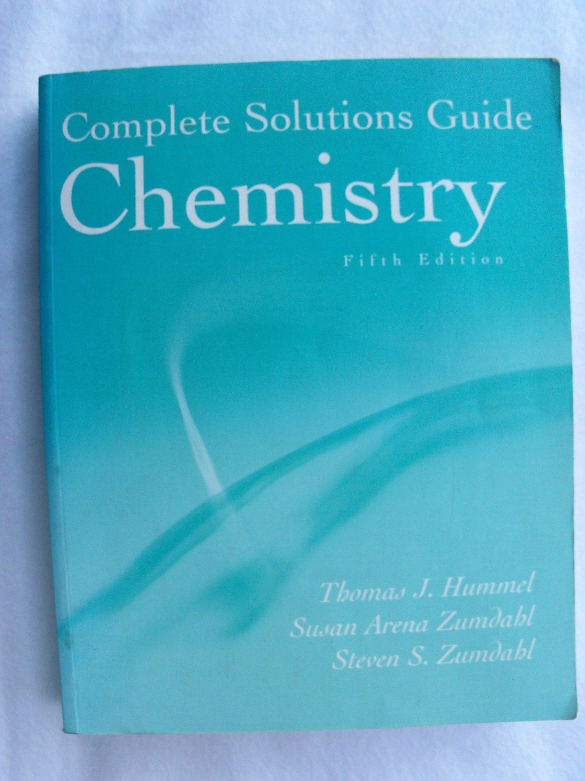 Chemistry: Complete Solutions Guide: Thomas J. Hummel, Susan A. Zumdahl,  Steven S. Zumdahl: 9780395985892: Amazon.com: Books