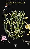 La invención de la naturaleza: El Nuevo Mundo de Alexander von Humboldt (Spanish Edition)