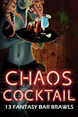 Chaos Cocktail: 13 Fantasy Bar Brawls