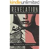 Revelation (Divided Elements Book 0.5): A subversive dystopian novella