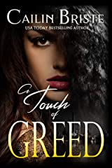 A Touch of Greed (A Thief in Love Suspense Romance Book 3) Kindle Edition