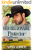 Her Billionaire Protector (Texas Ranch Romance Book 2)