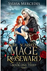 Thief (The Scarred Mage of Roseward Book 1) Kindle Edition