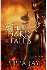 When Dark Falls Kindle Edition
