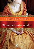 Romance entre rendas (As Modistas Livro 4)