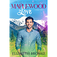Maplewood in Love: A Sweet Short Story (Maplewood Sisters Book 1)