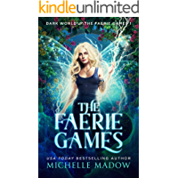 The Faerie Games (Dark World: The Faerie Games Book 1) book cover
