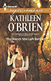 The Ranch She Left Behind (The Sisters of Bell River Ranch Book 3)