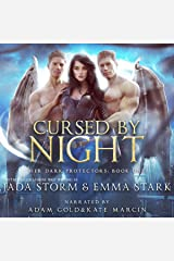 Cursed by Night: Her Dark Protectors, Book 1 Audible Audiobook