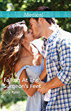 Mills & Boon : Falling At The Surgeon's Feet (New York City Docs Book 3)