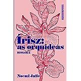 Írisz: as orquídeas