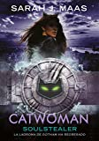 Catwoman: Soulstealer (DC ICONS 3) (Infinita Plus)