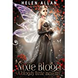 Nixie Blood: A bloody little monster (The Gypsy Blood Series Book 4)