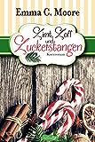 Zimt, Zoff und Zuckerstangen (Tennessee Storys) (Zuckergussgeschichten 7) (German Edition)