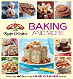 Land O'Lakes Recipe Collection: Baking and More