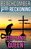 Beachcomber Reckoning: Beachcomber Investigations - Book 6