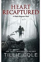 Heart Recaptured (Hades Hangmen Book 2) Kindle Edition