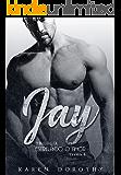 Jay - Estrelando o Amor: Livro 1