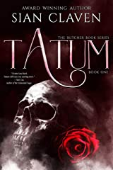 Tatum (The Butcher Books Book 1) Kindle Edition