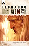 Leonardo Da Vinci: The Renaissance Man: A Graphic