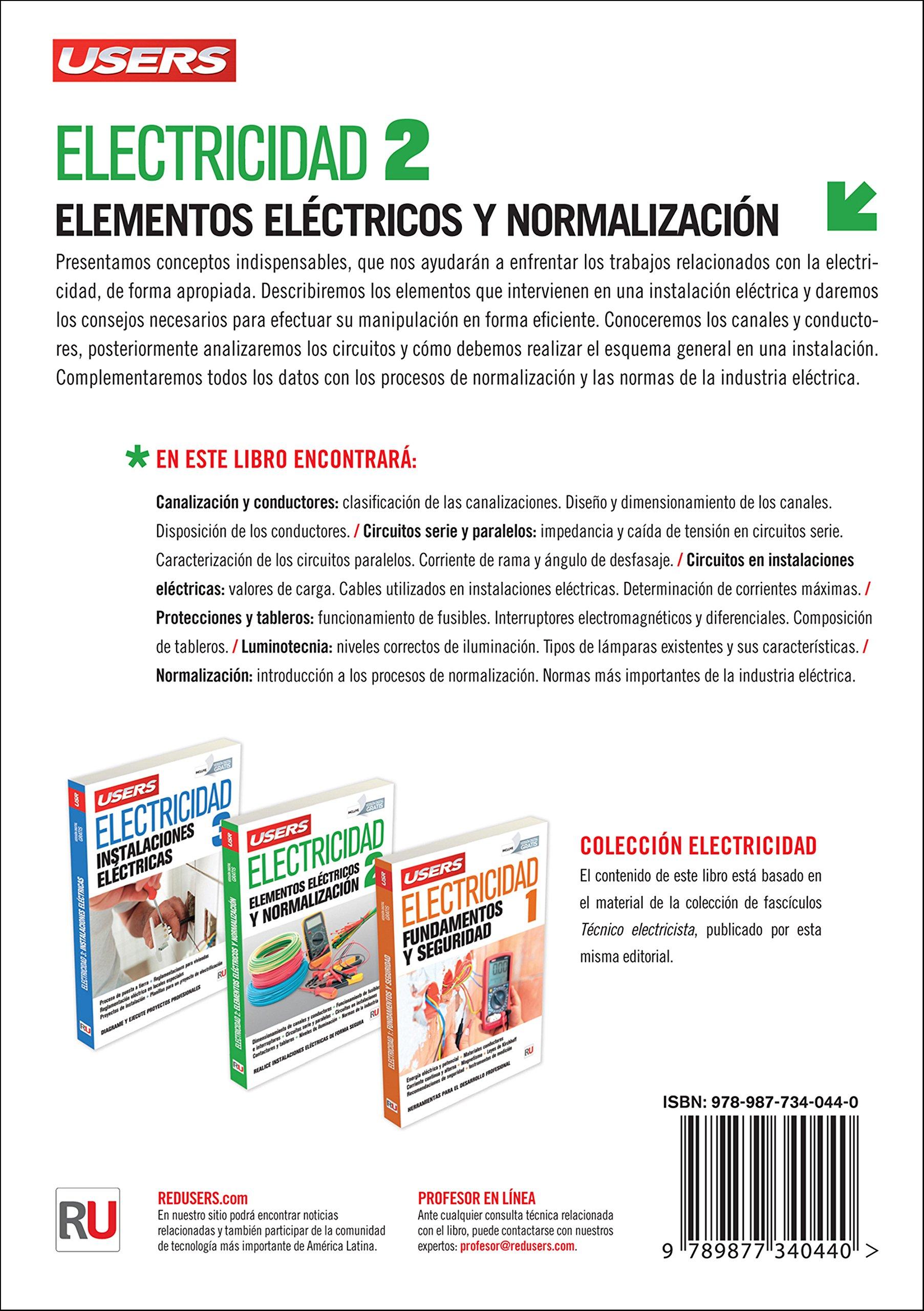 Electricidad 2: Elementos eléctricos y normalización (Spanish Edition): Users Staff, RedUsers Usershop, Español Espanol Espaniol: 9789877340440: Amazon.com: ...