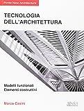 Tecnologia dell'architettura - Modelli funzionali - Elementi costruttivi