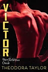 Victor: Her Ruthless Crush: The VICTOR Trilogy Book 1 (Ruthless Triad) Kindle Edition