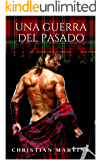 Una guerra del pasado (Spanish Edition)
