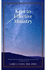 Keys to Effective Ministry Kindle Edition