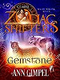 Gemstone: A Zodiac Shifters Paranormal Romance: Gemini (Wylde Magick Book 1)