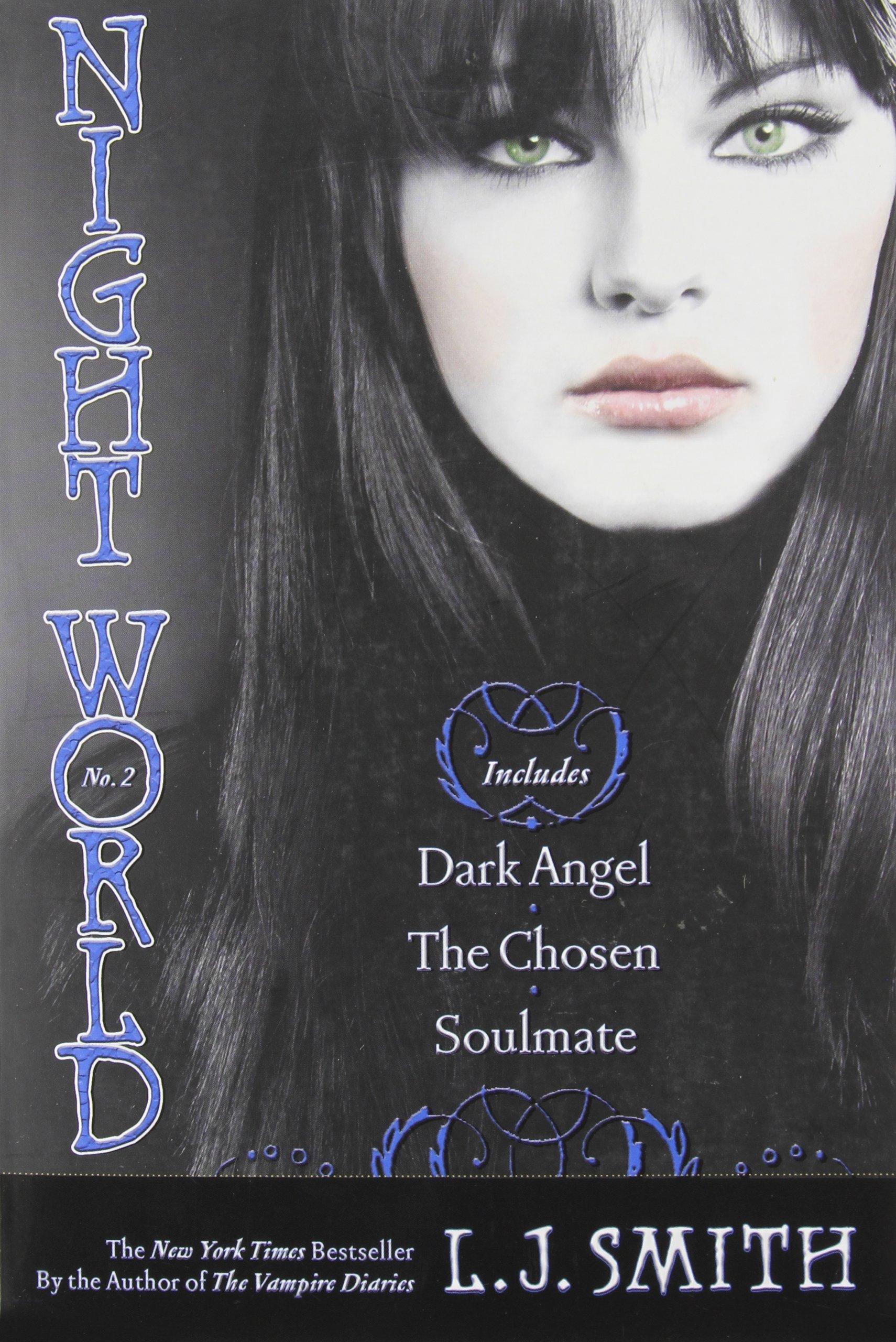 Night World No. 2: Dark Angel; The Chosen; Soulmate pdf