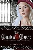 The Countess' Captive (The Fairytale Keeper Book 2)