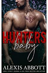 Hunter's Baby: A Second Chance Secret Baby Romance Kindle Edition