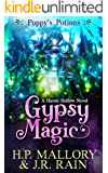 Gypsy Magic: A Paranormal Women's Fiction Novel (Poppy's Potions Book 1)