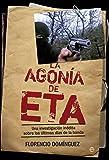La agonía de ETA (Actualidad (esfera))