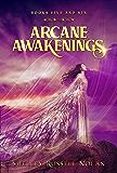 Arcane Awakenings Books Five and Six (Arcane Awakenings Novella Series Book 3)