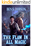 The Flaw in All Magic (Magebreakers Book 1) (English Edition)