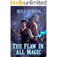 The Flaw in All Magic (Magebreakers Book 1)