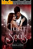 Torn Souls: A Paranormal Vampire Romance (Soul Ties Book 3)