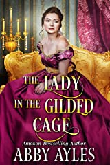 The Lady in the Gilded Cage: A Clean & Sweet Regency Historical Romance Novel Kindle Edition
