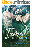 Tamed by Her Men