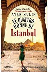 Le quattro donne di Istanbul (Italian Edition) Kindle Edition