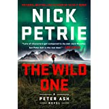The Wild One (A Peter Ash Novel)